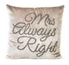 Mrs Always Right Grey Velvet Cushion